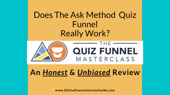 Quiz Funnel Review - Does The Ask Method Work