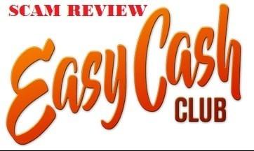 Easy Cash Club Scam Review