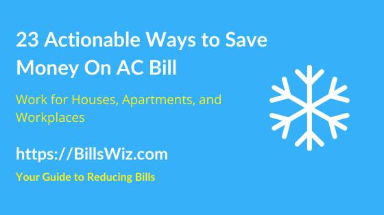 Ways to Save on AC Bill