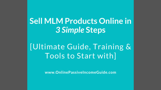 Sell MLM Products Online in Three Steps
