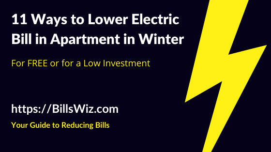 Lower Winter Electric Bill in Apartment