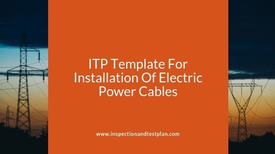 Inspection And Test Plan Template For Electric Power Cables
