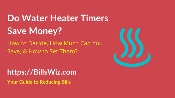 Does Water Heater Timer Save Money