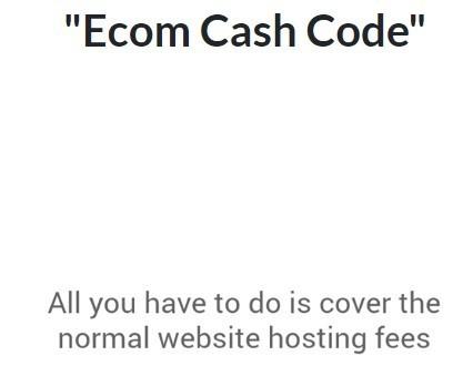 Ecom Cash Code Costs