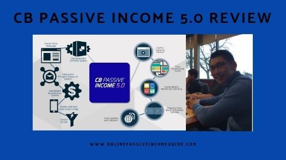 CB Passive Income 5.0 Review - Is It A Scam Or Legit