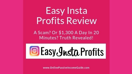 Easy Insta Profits Review - Is It A Scam