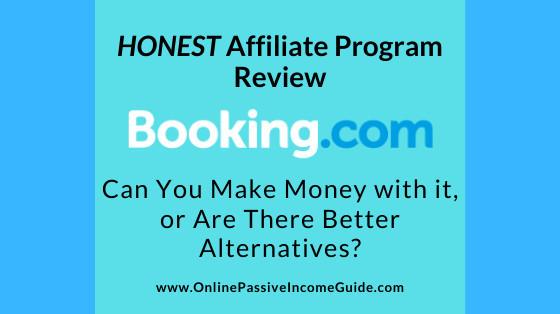 Honest Booking.com Affiliate Program Review