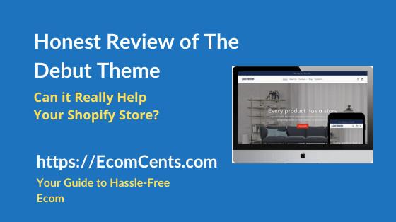 Shopify Debut Theme Review