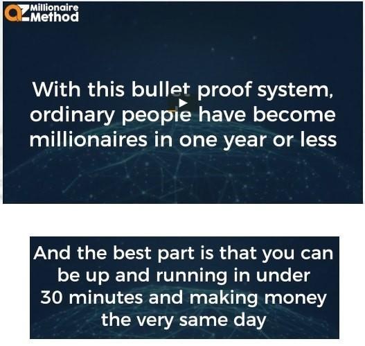AZ Millionaire Method Quick Results