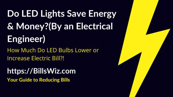 Do LED Light Bulbs Use Less Energy