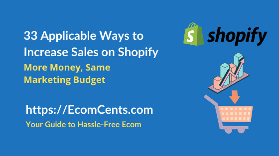 Ways to Increase Sales on Shopify