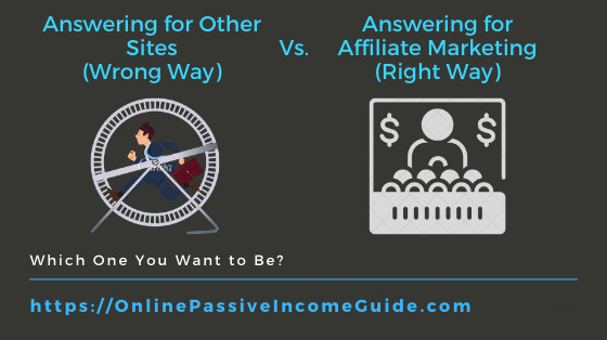 Answering Questions Vs. Affiliate Marketing