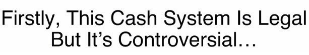 Daily Cash Siphon Misleading Information