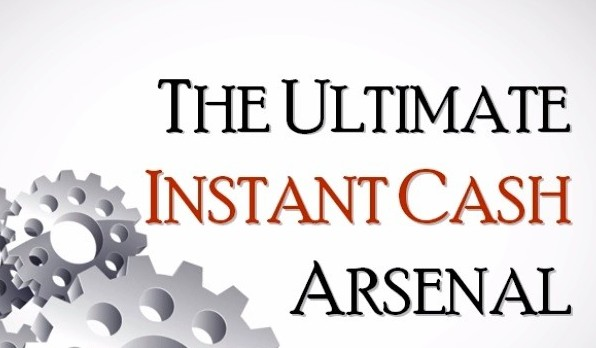What Is The Ultimate Instant Cash Arsenal