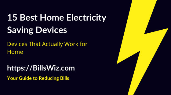 Home Electricity Saving Devices
