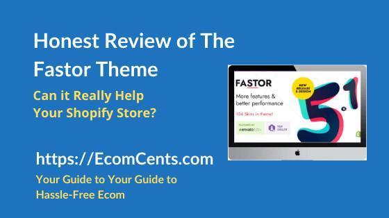 Shopify Fastor Theme Review