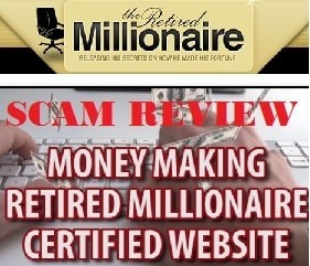 The Retired Millionaire Scam Review