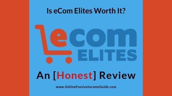 eCom Elites Review - Best Dropshipping Course