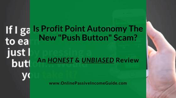 Profit Point Autonomy Review - A Scam or Legit