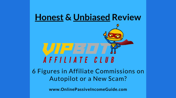 Honest VIP Bot Affiliate Club Review