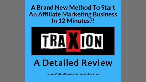 Detailed Traxion Review