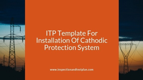 Inspection And Test Plan Template For Cathodic Protection Systems