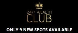24-7 Wealth Club Fake Scarcity