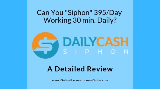 Daily Cash Siphon Review - Is It A Scam