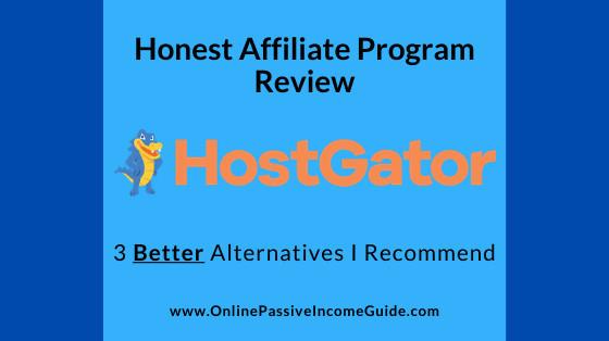 Honest HostGator Affiliate Program Review