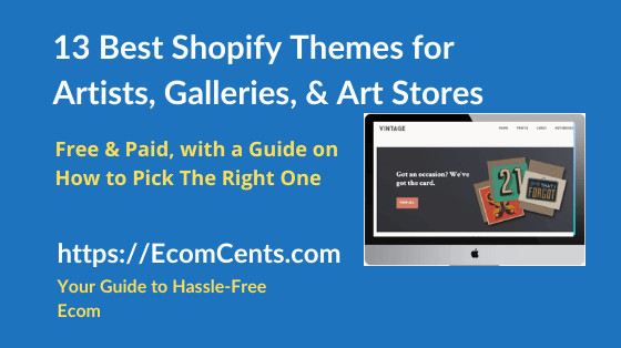 Best Shopify Themes for Art
