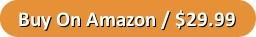 Buy on Amazon button $29.99