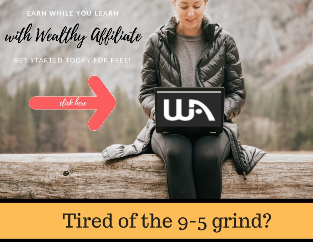 Wealthy Affiliate tired of the 9-5 grind