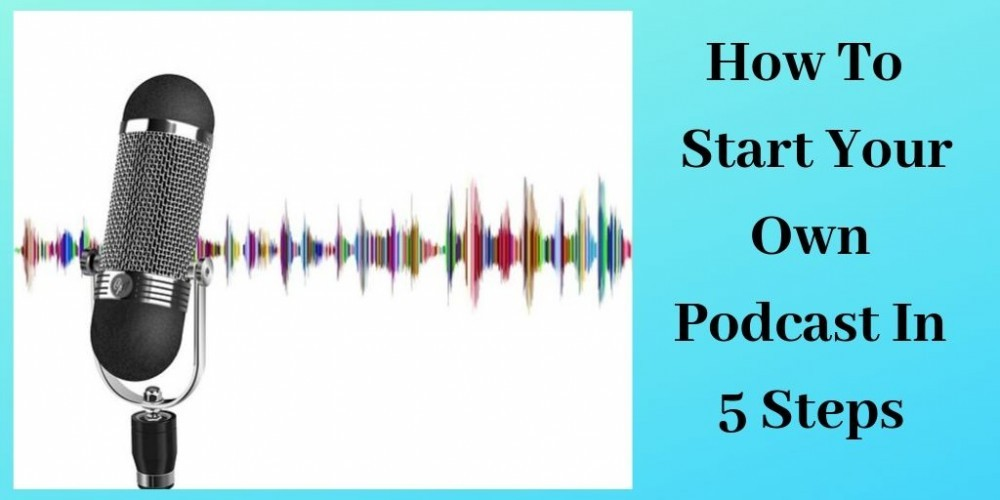 How To Start Your Own Podcast In 5 Steps - Microphone With Sound Waves