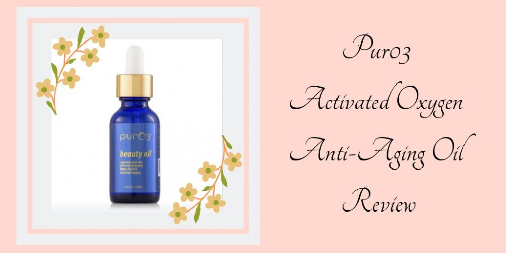 Pur03 Activated Oxygen Anti-Aging Oil Review - Serum - Serum