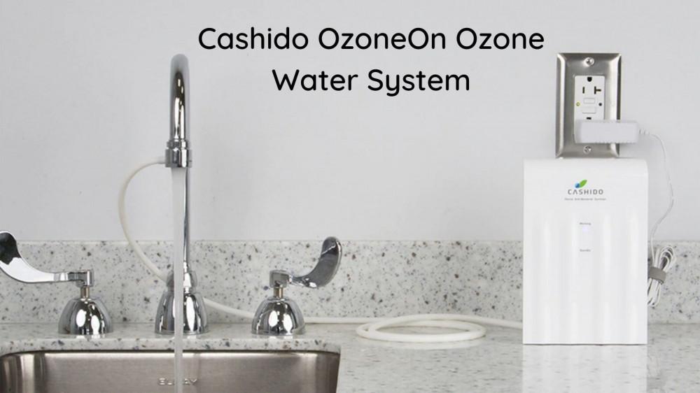 Cashido OzoneOn 10 Second Machine Ozone Water System - Unit on Counter