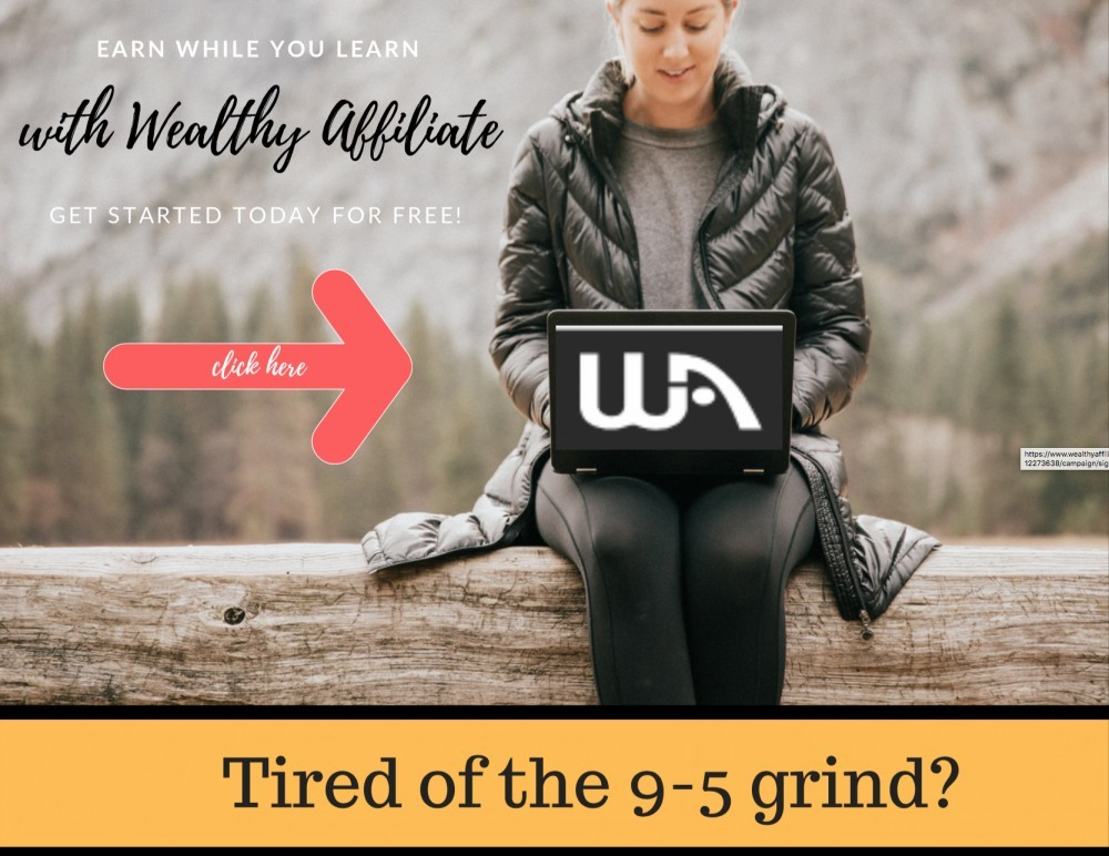 wealthy affiliate tired of the 9-5 grind banner