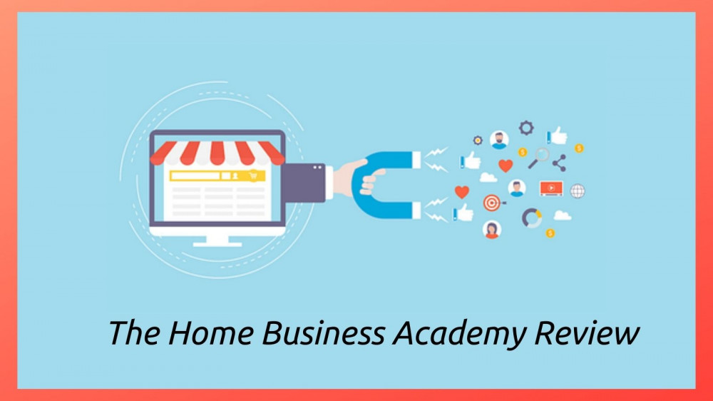 The Home Business Academy Review - Sales Funnel Graphic
