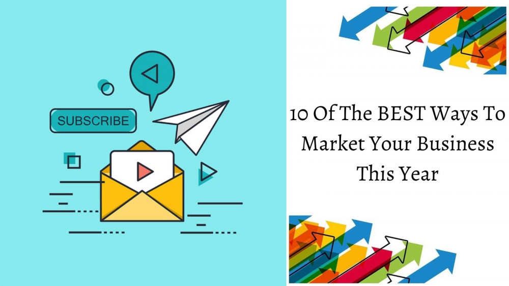 10 Of The BEST Ways To Market Your Business - Envelope And The Word 'Subscribe'