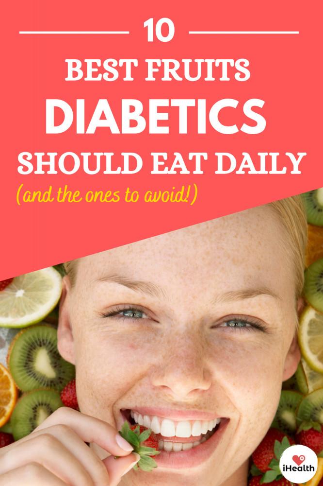 10 Best Fruits Diabetics Should Eat Daily And Fruits Diabetics