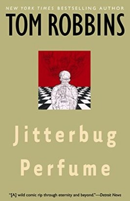 best tom robbins books - jitterbug perfume