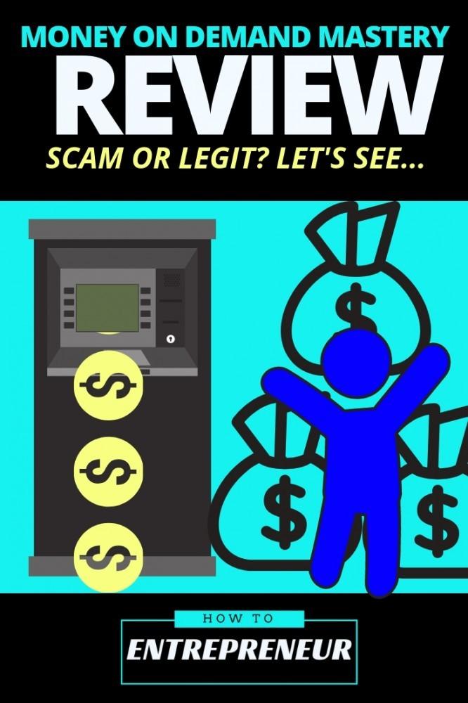 money on demand mastery review scam legit