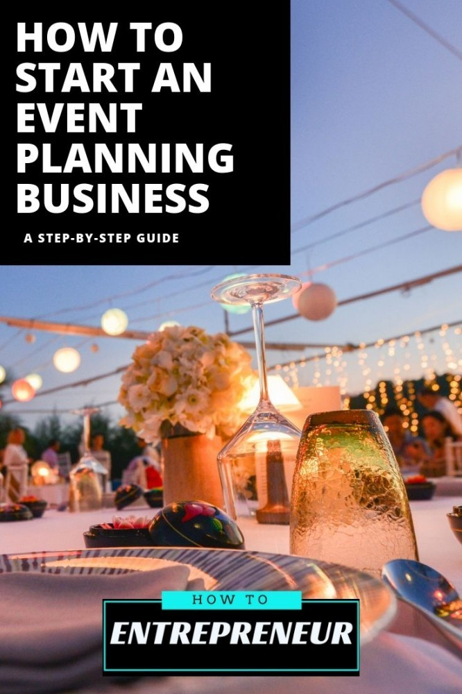 how to start an event planning business by https://howtoentrepreneur.org