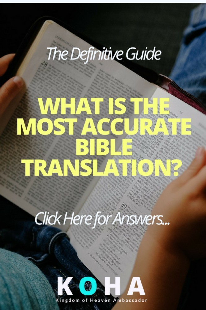 what is the most accurate bible translation