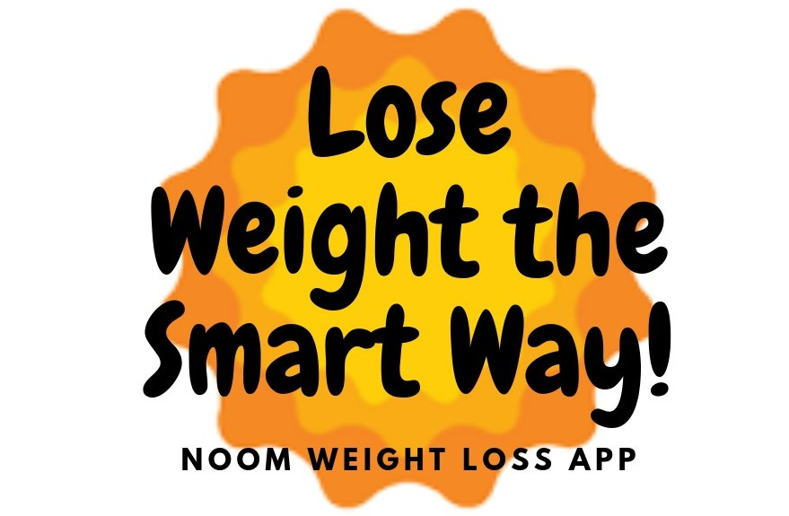 Lose Weight the Smart Way with Noom!