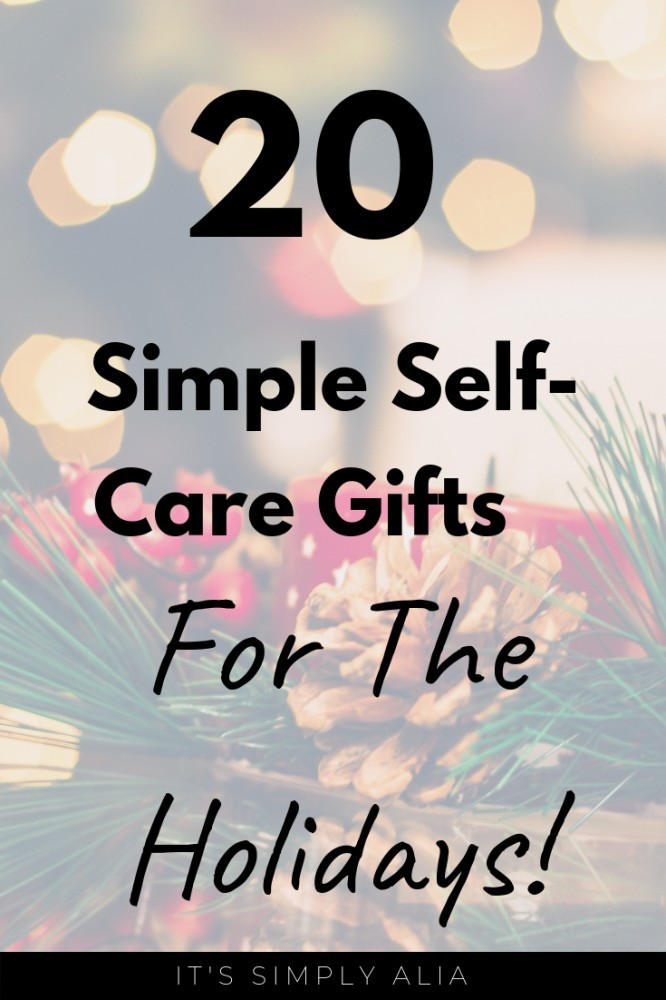 Need some simple self-care gifts for the holiday? Here are some simple holiday gifts to help you focus on you!