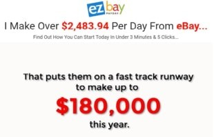 Is EZ Bay Payday a scam with the big claims of making money?