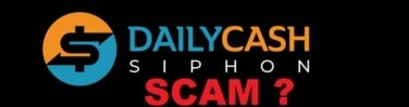 This is the logo for the review of Is Daily Cash Siphon a scam
