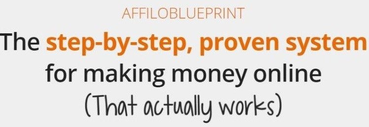 affilorama's Affilio Blueprint that is supposed to be a step by step training system for making money online
