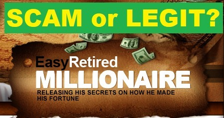 This is an image of the Easy Retired Millionaire logo with a caption that says scam or legit