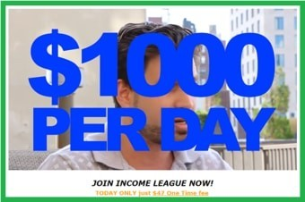 Is Income League a scam with their claims of $1000 per day